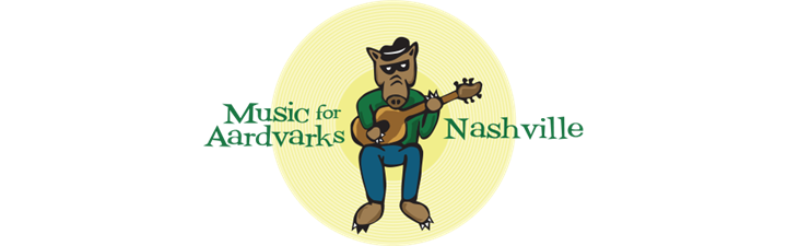Music for Aardvarks Nashville