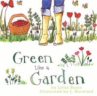 """Green Like a Garden"" illustrated song book"